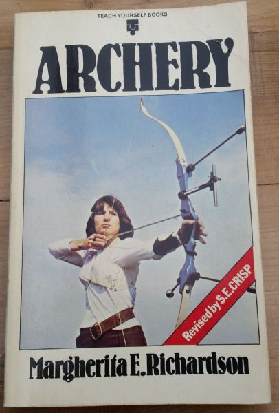 Archery    (book ) by Margherita E. Richardson